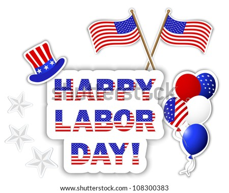 Labor Day stickers with a beautiful text, hat, flags and colorful balloons. Raster version. - stock photo