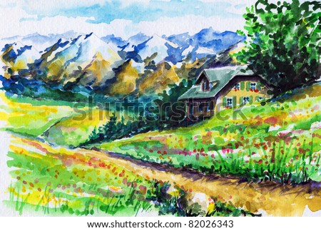 Landscape with alpine house ,fields and mountains in background.Picture I have created with watercolors. - stock photo