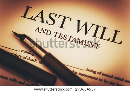 Last Will and Testament Document Ready to Sign. Last Will Document and Fountain Pen Closeup Photo. - stock photo