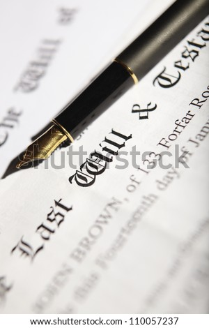 Last Will And Testament Document With Fountain Pen - stock photo