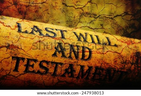 Last will and testament grunge concept - stock photo