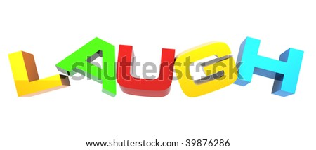 laugh letters isolated on white - stock photo