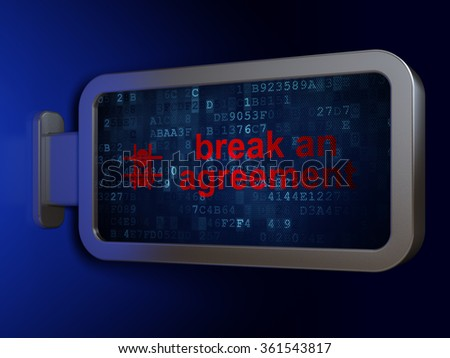 Law concept: Break An Agreement and Criminal on billboard background - stock photo