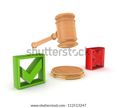 Lawyer's hammer between tick and cross marks.Isolated on white background.3d rendered. - stock photo