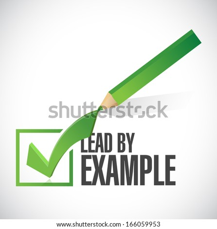 lead by example check mark illustration design over a white background - stock photo