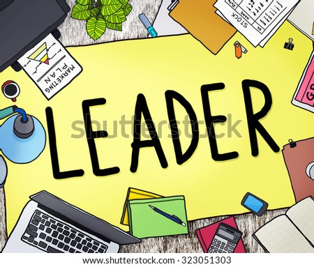 Leader Leadership Manager Management Director Concept - stock photo