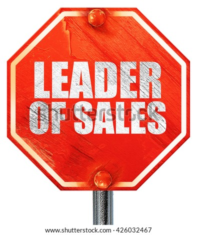 leader of sales, 3D rendering, a red stop sign - stock photo