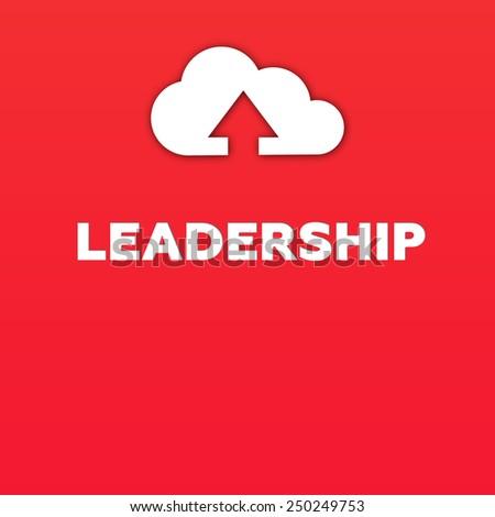 LEADERSHIP - stock photo