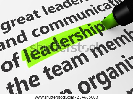 Leadership business concept with a 3d rendering of business related words and leadership text highlighted with a green marker. - stock photo