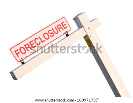 Leaning foreclosure sign isolated against white with pen tool created path in file - stock photo