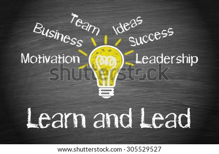 Learn and Lead - Leadership business concept - stock photo