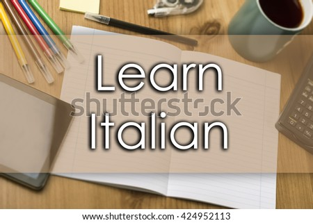 Learn Italian - business concept with text - horizontal image - stock photo