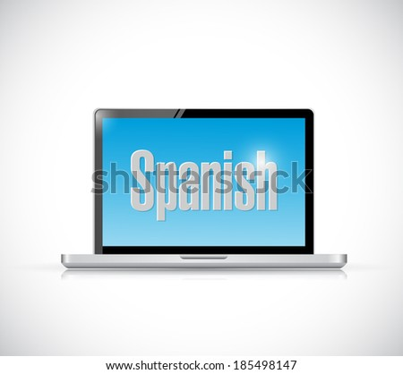 learn spanish on your computer concept. illustration design over a white background - stock photo