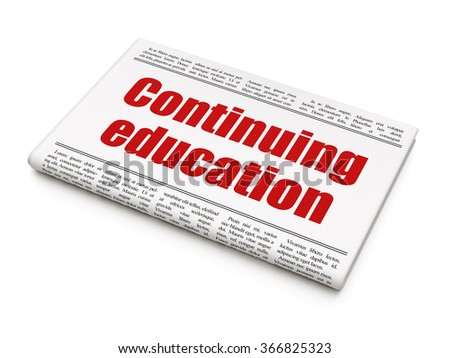 Learning concept: newspaper headline Continuing Education - stock photo