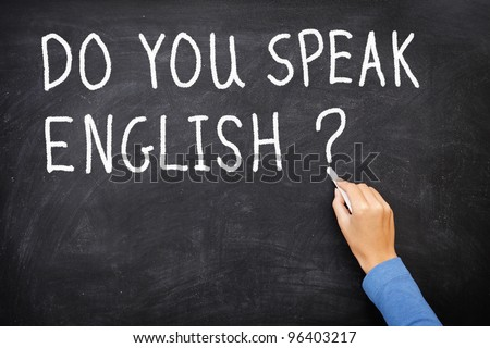 Learning language - English. Blackboard education concept saying Do You Speak English? written on Chalkboard. - stock photo