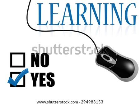 Learning with tick on yes with mouse image with hi-res rendered artwork that could be used for any graphic design. - stock photo