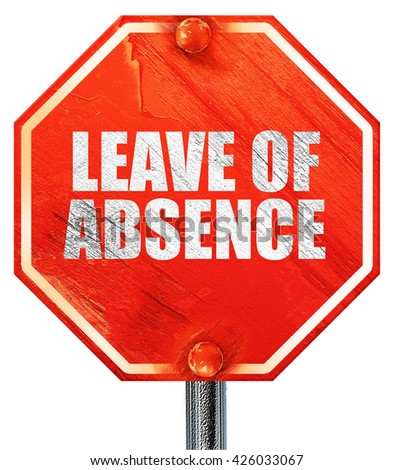 leave of absence, 3D rendering, a red stop sign - stock photo