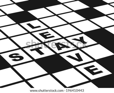 Leave or Stay. Illustration of  a conceptual crossword puzzle about leaving or staying. - stock photo