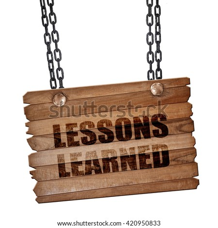 lessons learned, 3D rendering, wooden board on a grunge chain - stock photo