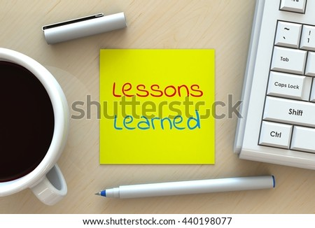 Lessons Learned, message on note paper, computer and coffee on table, 3D rendering - stock photo