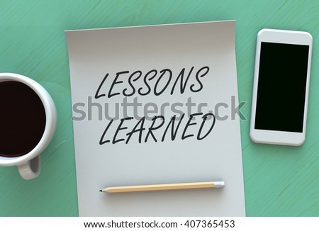 Lessons Learned, message on paper, smart phone and coffee on table, 3D rendering - stock photo