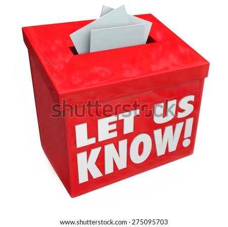 Let Us Know 3d words on a red box for suggestions, comments, feedback, communication, reviews and other messgaes to contact us - stock photo