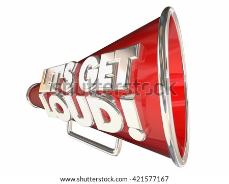 Lets Get Loud Applause Volume Audience Bullhorn Megaphone - stock photo