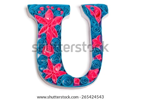 Letter from flower inspired quilling alphabet. isolated - stock photo