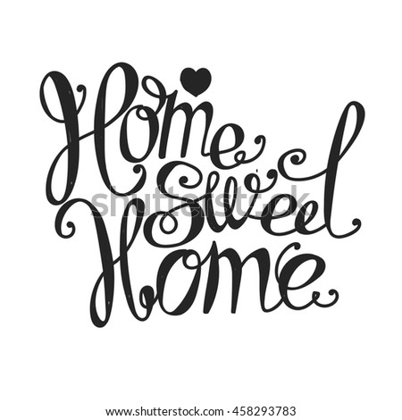 "Lettering ""Home sweet home"". Hand drawing. Inscription. Light background, black letters. - stock photo"