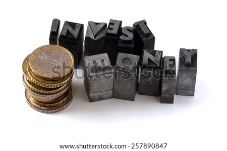 Letterpress text, business concepts, with Euro coins on white. - stock photo