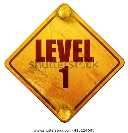 level 1, 3D rendering, isolated grunge yellow road sign - stock photo