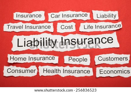 Liability Insurance Text On Piece Of Paper Salient Among Other Related Keywords - stock photo