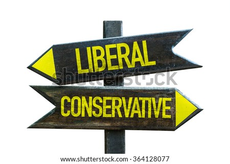 Liberal - Conservative signpost isolated on white background - stock photo