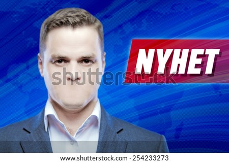 """Lies and hidden problems, television announcer  without a mouth on a background of the inscription """"News"""" in Swedish - stock photo"""