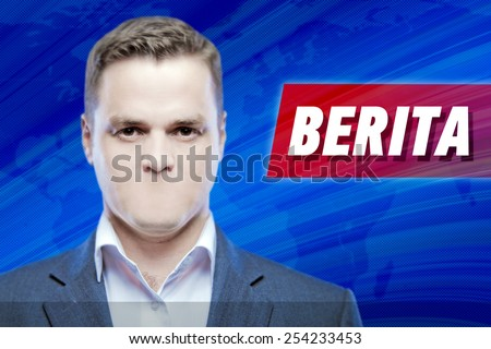 """Lies and hidden problems, television announcer  without a mouth on a background of the inscription """"News"""" in Bahasa Indonesia - stock photo"""