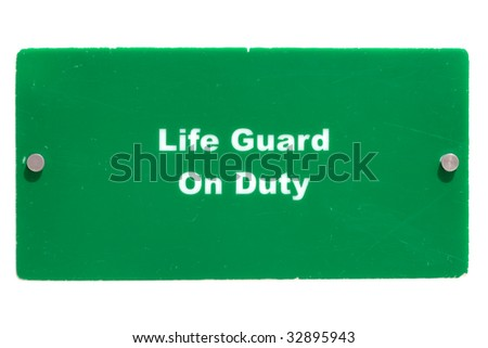 Life guard on duty. Green board at the swimming pool. Isolated on white - stock photo