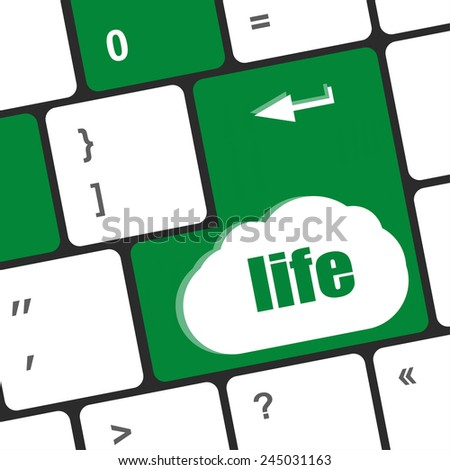 Life key in place of enter key - social concept - stock photo