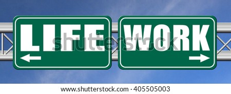 life versus work balance importance of career versus family leisure time and friends avoid burnout mental health stress free test road sign arrow - stock photo