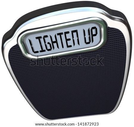 Lighten Up words on scale encouraging you to cheer your mood and lose weight to become lighter and healthy - stock photo
