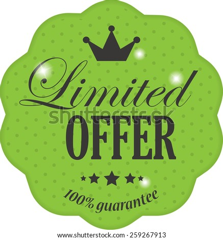 Limited offer on green label vintage style with crown, snowflake and star - stock photo