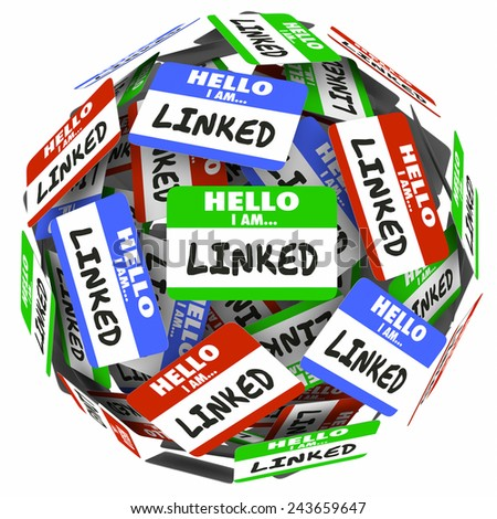 Linked word on nametags or stickers in a ball or sphere to illustrate connections and networking in professional groups of colleagues - stock photo