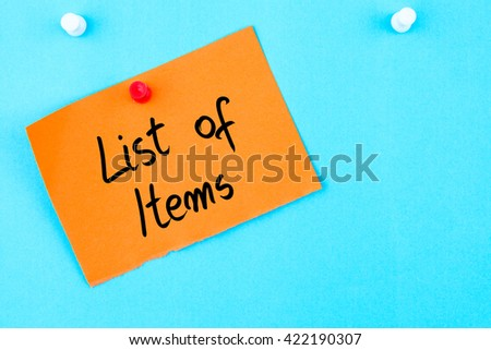 List Of Items written on orange paper note pinned on cork board with white thumbtack, copy space available - stock photo