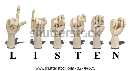 Listen spelled out in American Sign language is expressed with visible hand gestures for communication of the deaf - stock photo