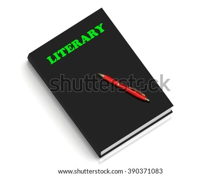 LITERARY- inscription of green letters on black book on white background - stock photo