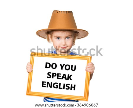 Little Funny girl in striped shirt with blackboard. Text do you speak english.  Isolated on white background - stock photo