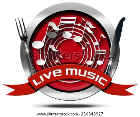 Live Music and Food - Metal Icon. Metal icon or symbol with white musical notes, red ribbon with text live music and silver cutlery. Isolated on white background - stock photo