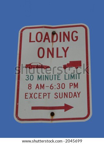 loading only sign - stock photo