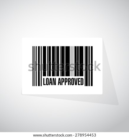 loan approved barcode sign concept illustration design over white - stock photo