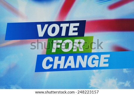 LONDON - APR 21: View of a general election placard and slogan of the Conservative Party on Apr 21, 2010 in London, UK. The opposition conservative are campaigning for the upcoming general election. - stock photo