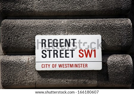 LONDON - JUNE 17: Street Sign of Regent Street. one of the major shopping streets in London, completed in 1825, run through Piccadilly Circus and Oxford Circus on June 17, 2012, London, UK. - stock photo